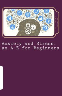 anxiety and stress A-Z