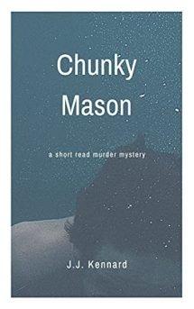 chunky mason mystery